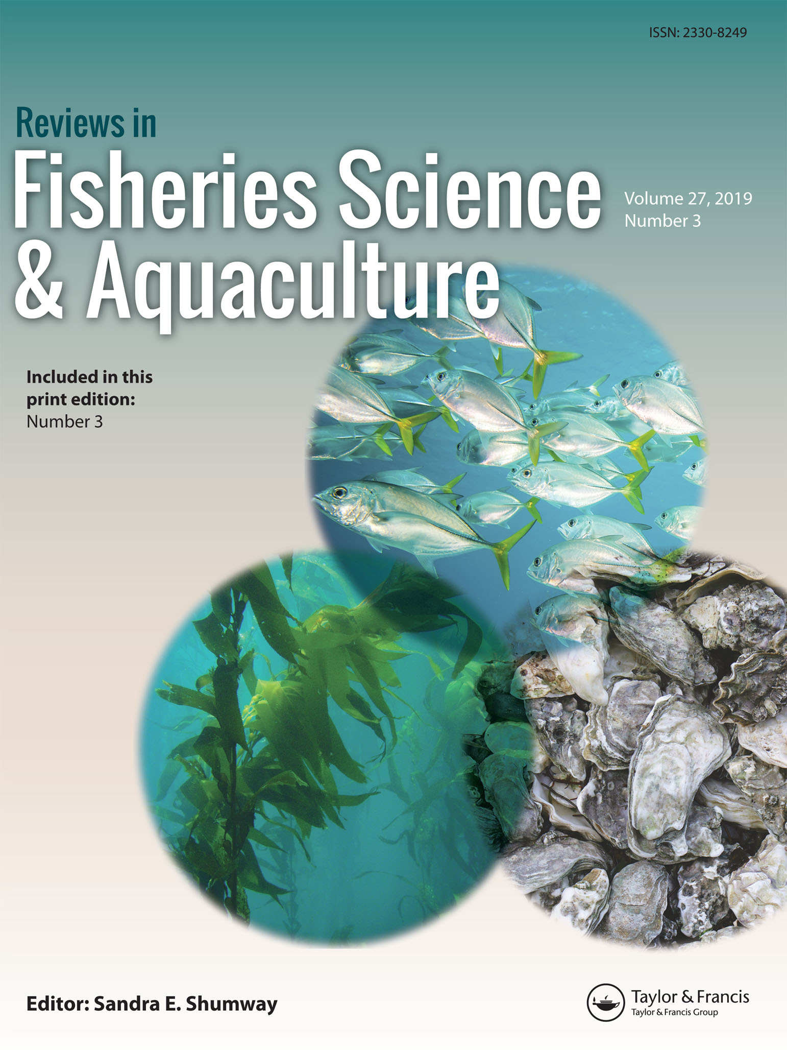 Reviews in Fisheries Science & Aquaculture: Vol 27, No 3