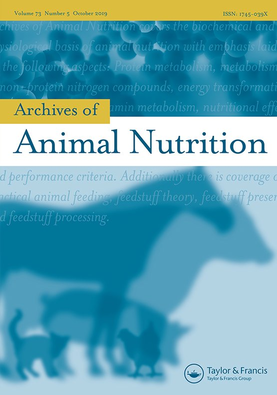 Archives of Animal Nutrition: Vol 73, No 5