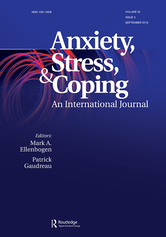 Anxiety, Stress, & Coping: Vol 32, No 5