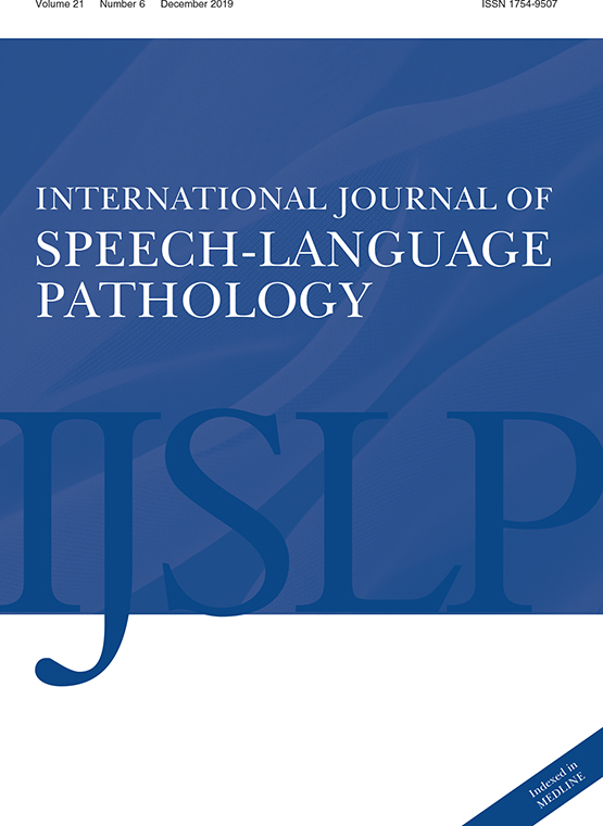 International Journal of Speech-Language Pathology: Vol 21, No 6
