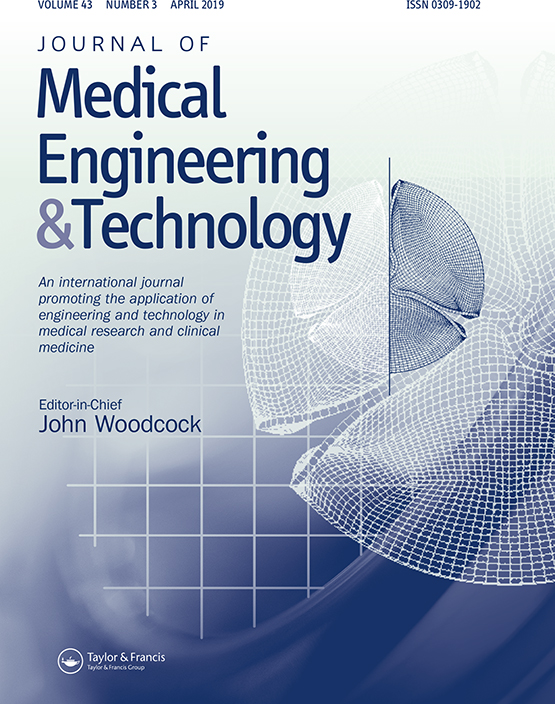 Journal of Medical Engineering & Technology: Vol 43, No 3