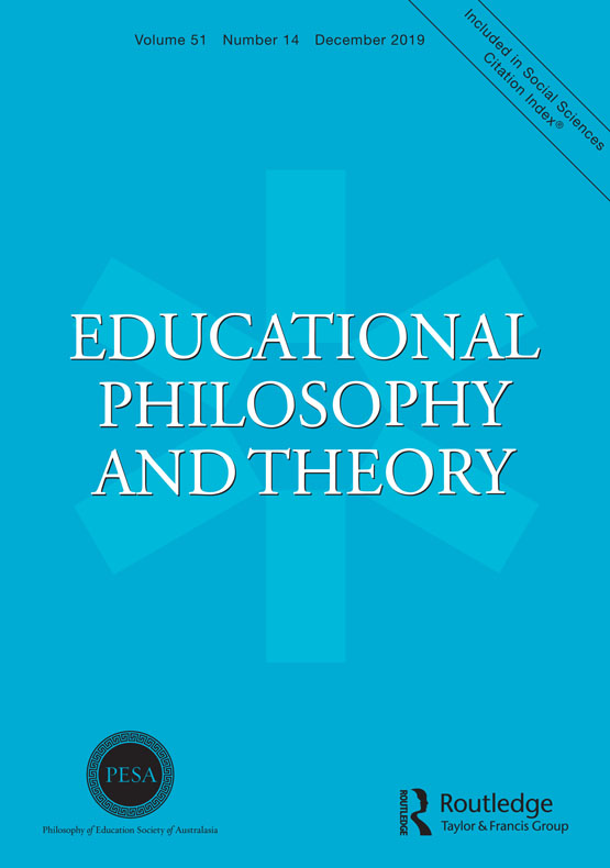 Educational Philosophy and Theory: Vol 51, No 14