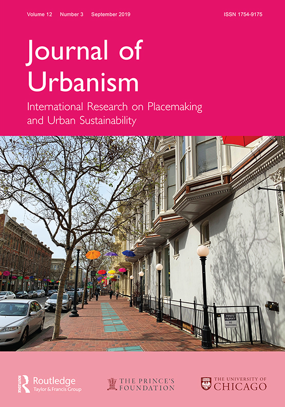 Journal of Urbanism: International Research on Placemaking