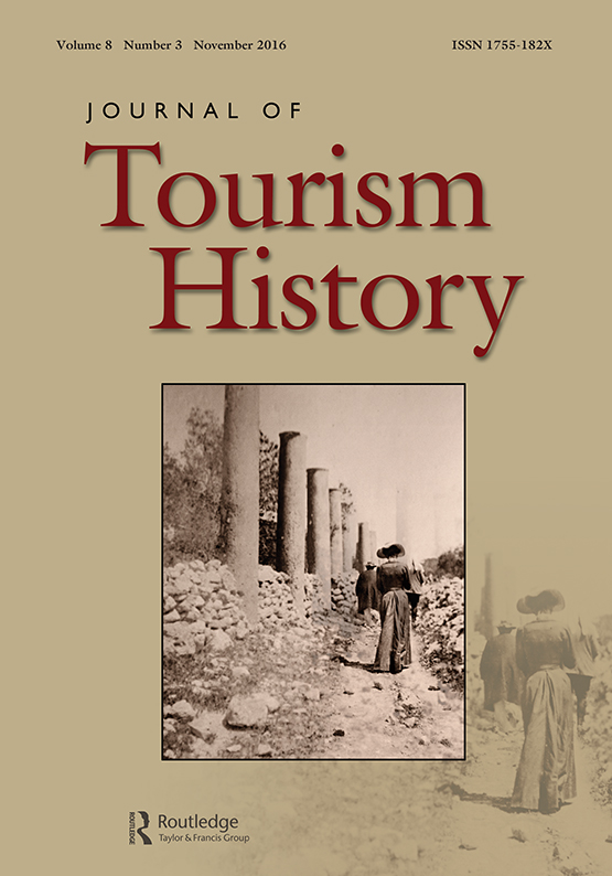 Institutionalisation of tourism research and education: from the early 1900s to 2000s: Journal ...
