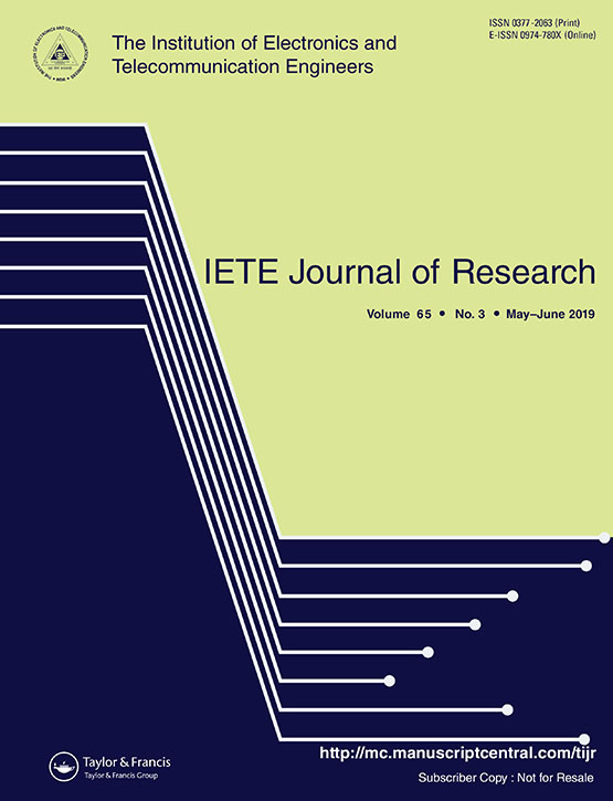 IETE Journal of Research: Vol 65, No 3