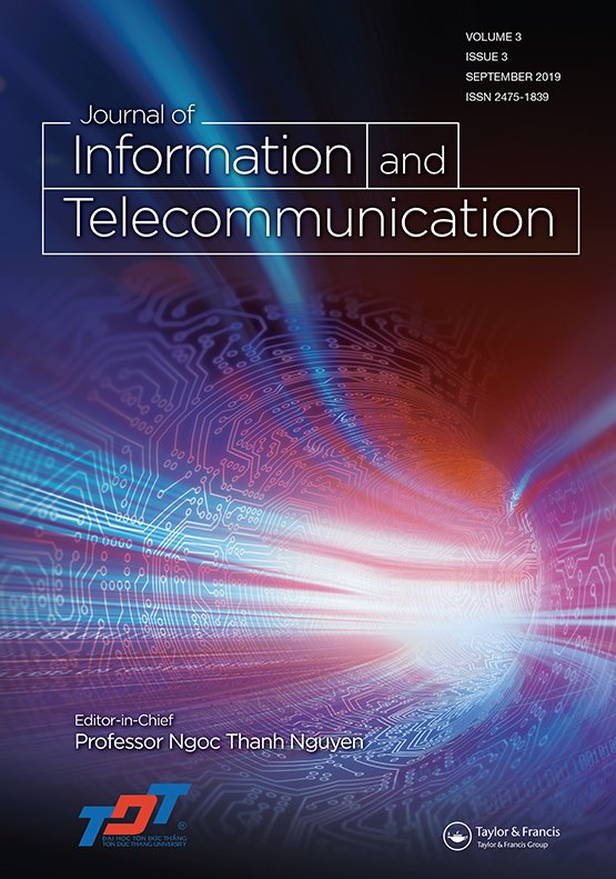 Journal of Information and Telecommunication: Vol 3, No 3