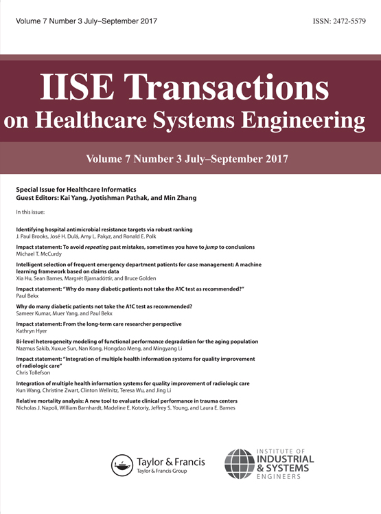 IISE Transactions on Healthcare Systems Engineering: Vol 7, No 3