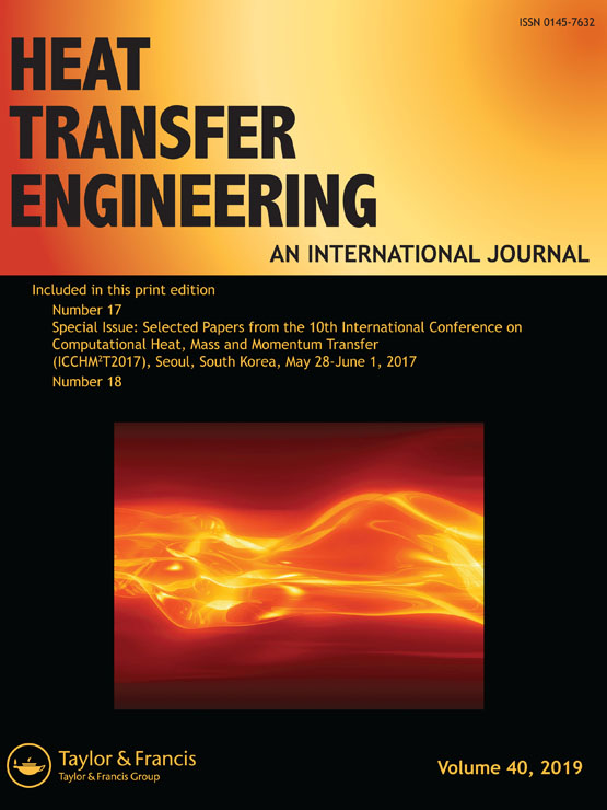 Heat Transfer Engineering: Vol 40, No 17-18