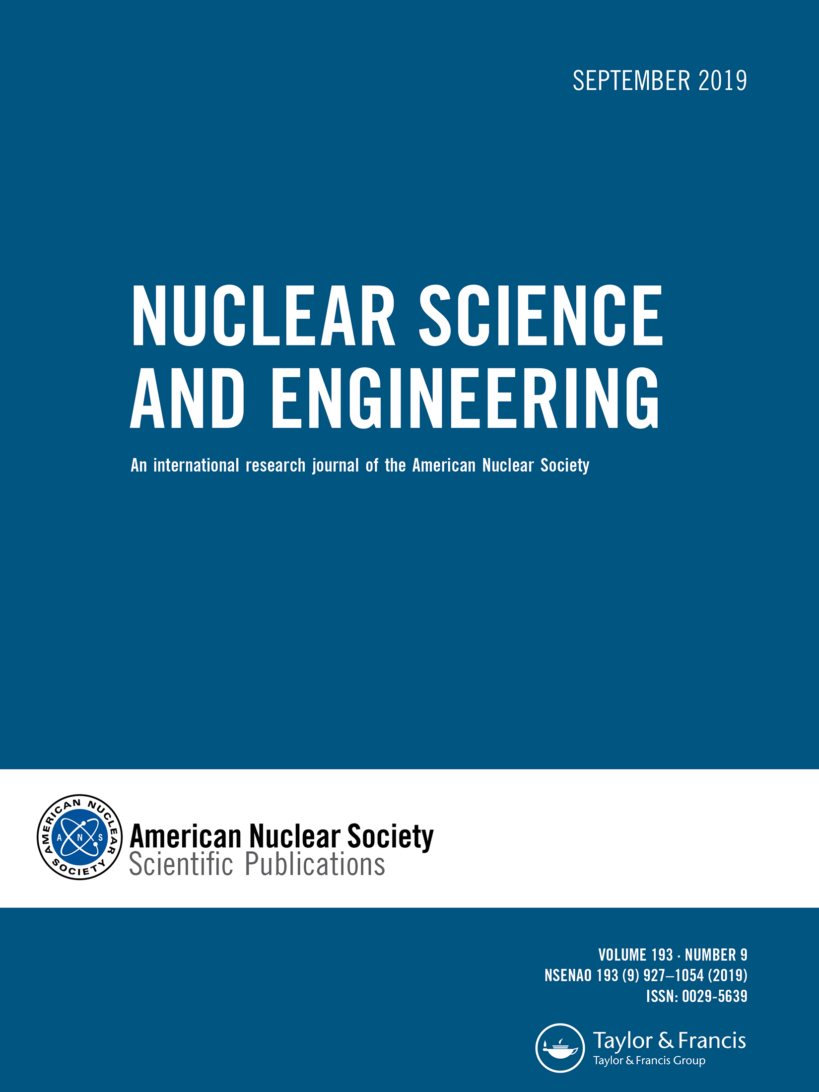 Nuclear Science and Engineering: Vol 193, No 9