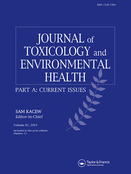 Journal of Toxicology and Environmental Health, Part A: Vol