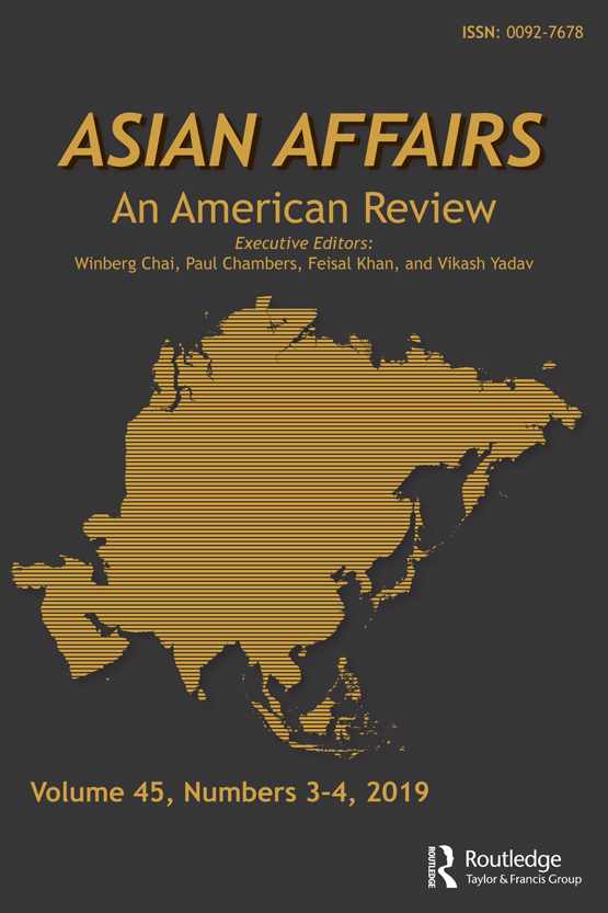 Asian Affairs: An American Review: Vol 45, No 3-4