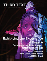Exhibiting the Experience of Empire: Decolonising Objects, Images, Materials and Words
